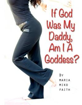 if-god-was-my-daddy
