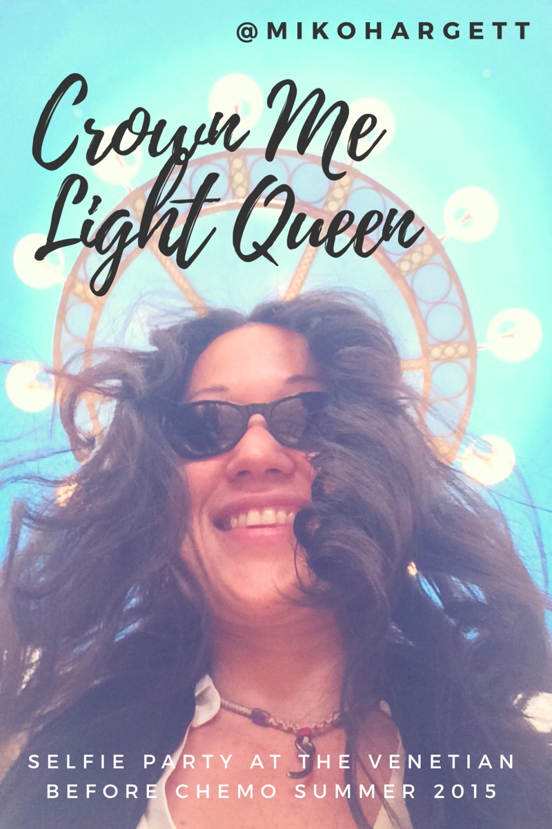 Large Crown me light queen selfie of Miko under Venetian lights selfie party pre Chemo for breast cancer.