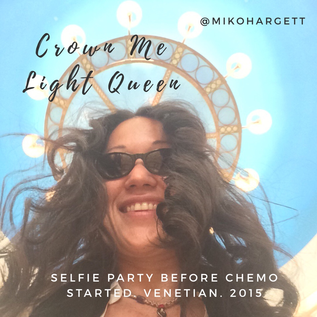 Crown me light queen selfie of Miko under Venetian lights selfie party pre Chemo for breast cancer.