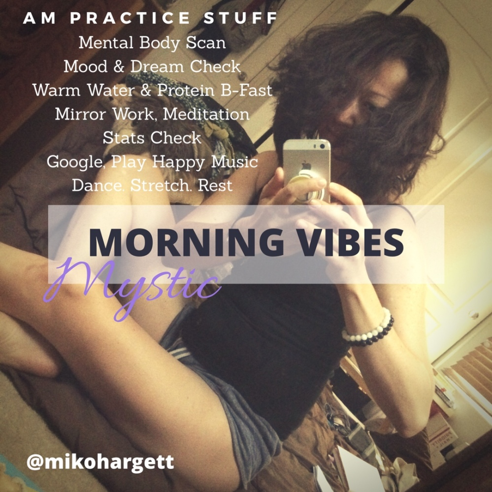 Mystic Morning Vibes - AM practice
