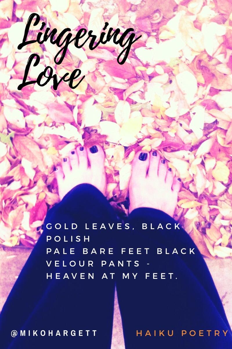Selfie of toes on autumn leaves. Haiku poetry.