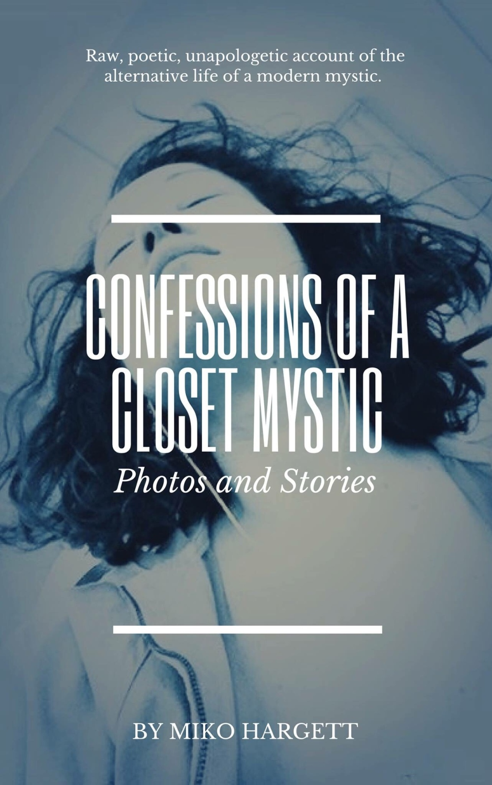 Cover of Confessions of a Closet Mystic by Miko Hargett